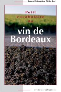 Petit Vocabulaire du Vin de Bordeaux