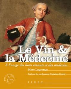 Le Vin & la Médecine