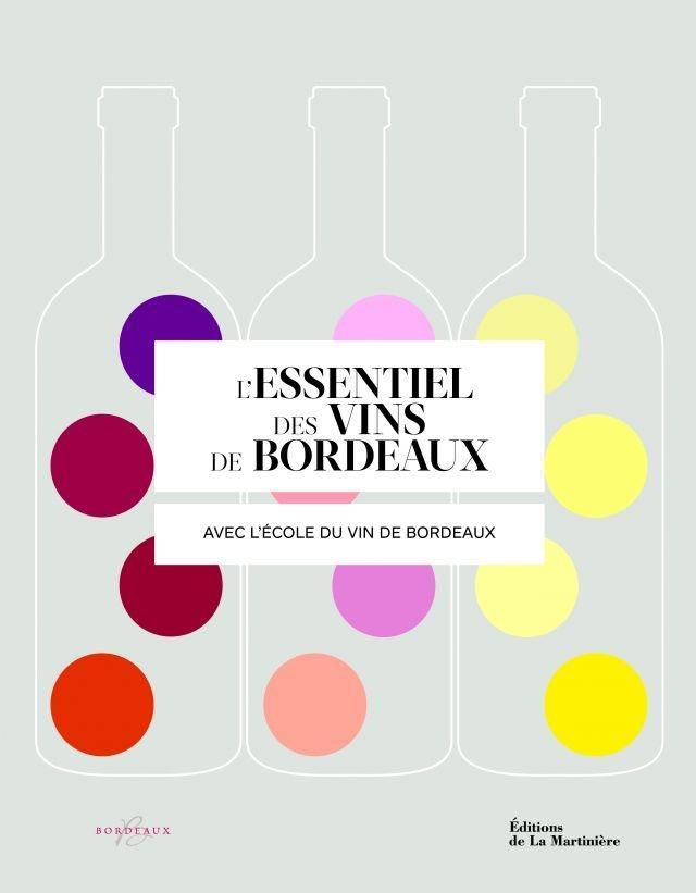 Essentiel des Vins de Bordeaux